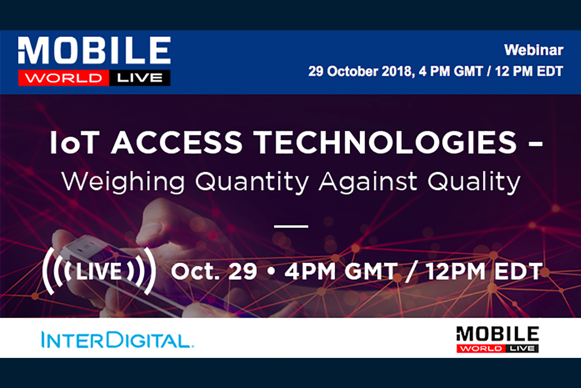 Mobile World Live InterDigital IoT Access Technologies webinar