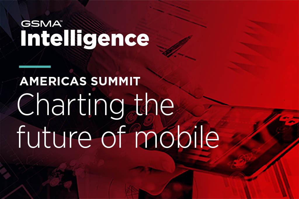 GSMA Intelligence Americas Summit Los Angeles